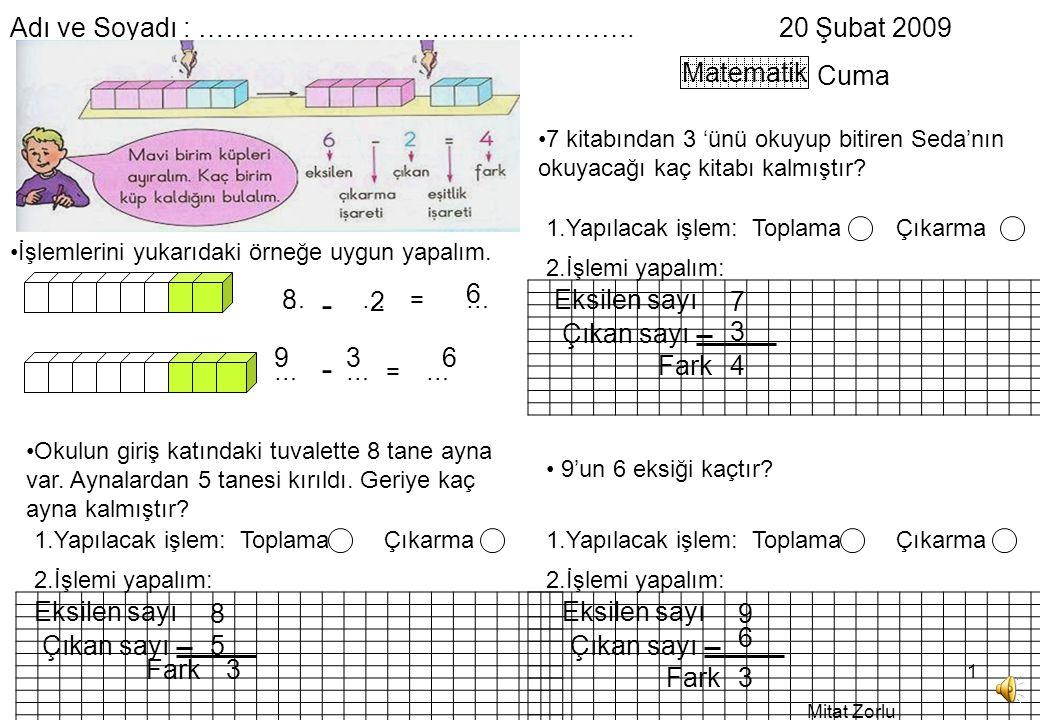 20 Ubat 2009 Cuma Matematik Lemlerini Yukardaki Rnee Uygun Yapalm