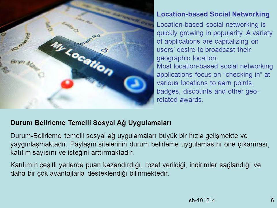 sb Location-based Social Networking Location-based social networking is quickly growing in popularity.