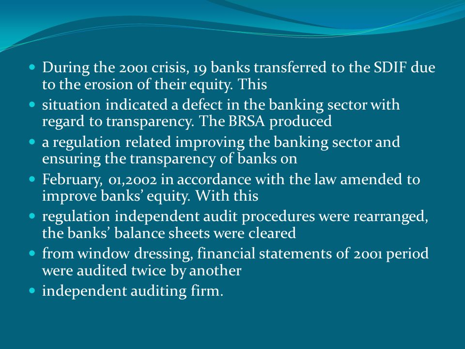  During the 2001 crisis, 19 banks transferred to the SDIF due to the erosion of their equity.