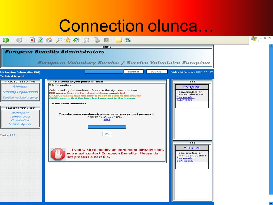 Connection olunca…
