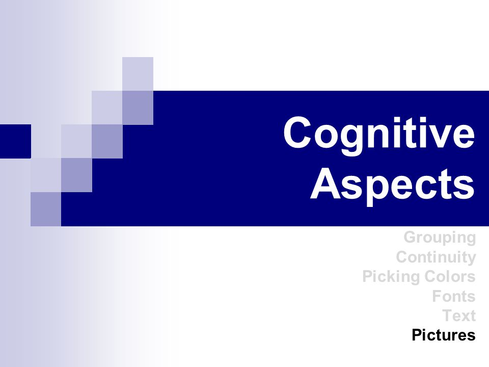 Cognitive Aspects Grouping Continuity Picking Colors Fonts Text Pictures