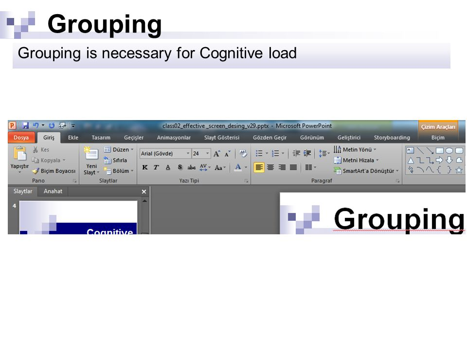 Grouping Grouping is necessary for Cognitive load